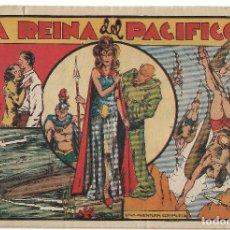Tebeos: LA REINA DEL PACIFICO - ORIGINAL. Lote 166016134