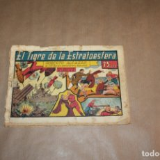 Tebeos: ROBERTO ALCAZAR Y PEDRÍN , EÑ TIGRE DE LA ESTRATOSFERA, 75 CTS, EDIORIAL VALENCIANA. Lote 169219724