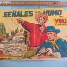 Tebeos: SEÑALES DE HUMO Nº 25 CON YUKI EL TEMERARIO. EDITORIAL VALENCIANA 1958. Lote 170930220