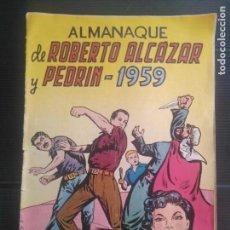 Tebeos: ROBERTO ALCÁZAR Y PEDRÍN ALMANAQUE 1959. Lote 171143824