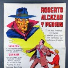 Giornalini: CARTEL ROBERTO ALCÁZAR Y PEDRÍN EDITORA VALENCIANA 1976. Lote 171423745