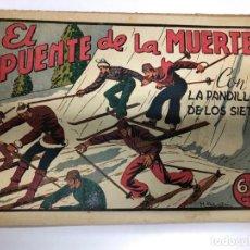 Tebeos: COMIC ORIGINAL LA PANDILLA DE LOS SIETE Nº 47 EDITORIAL VALENCIANA. Lote 171426400