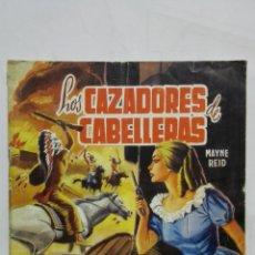 Tebeos: LOS CAZADORES DE CABELLERAS, EDITORIAL VALENCIANA, AÑO 1976. Lote 171695518