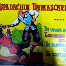 Tebeos: 23660 - EL ESPADACHIN ENMASCARADO - TOMO 4 - EDITORIAL VALENCIANA - AÑO 1981. Lote 172281188