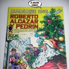 Tebeos: ROBERTO ALCAZAR Y PEDRIN ALMANAQUE 1969, ORIGINAL, ED. VALENCIANA. Lote 173160668