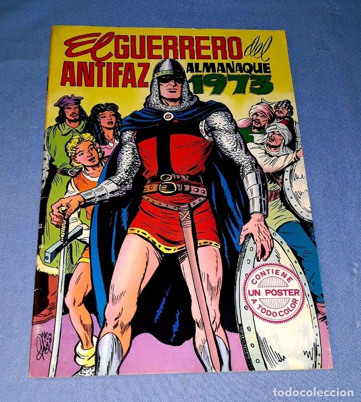EL GUERRERO DEL ANTIFAZ ALMANAQUE 1973 CON POSTER EDI. VALENCIANA EN MUY BUEN ESTADO ORIGINAL (Tebeos y Comics - Valenciana - Guerrero del Antifaz)
