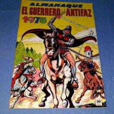 Tebeos: EL GUERRERO DEL ANTIFAZ ALMANAQUE 1975 EDI. VALENCIANA EN MUY BUEN ESTADO ORIGINAL . Lote 173195938