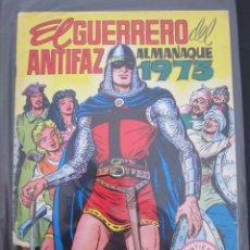 Tebeos: EL GUERRERO DEL ANTIFAZ ALMANAQUE 1973 ORIGINAL. Lote 173417922
