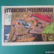 Tebeos: REY DEL MAR, EL (1949, VALENCIANA) 33 · 1948 · SITUACIONES DESESPERADAS. Lote 173655338