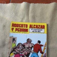 Tebeos: ROBERTO ALCAZAR Y PEDRIN Nº 273: EL EXPERIMENTO DEL DR. HILL. Lote 173877397