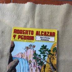Tebeos: ROBERTO ALCAZAR Y PEDRIN Nº 271: SACRIFICIOS HUMANOS. Lote 173877454