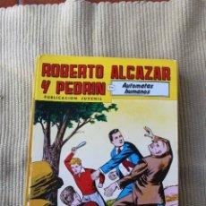 Tebeos: ROBERTO ALCAZAR Y PEDRIN Nº 259: AUTOMATAS HUMANOS. Lote 173877714