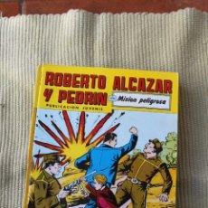 Tebeos: ROBERTO ALCAZAR Y PEDRIN Nº 258: MISION PELIGROSA. Lote 173877759