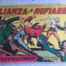 Tebeos: ALIANZA DE RUFIANES. Lote 174035188