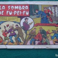 Tebeos: ROBERTO ALCAZAR ORIGINAL EL 33 LA SOMBRA DE FU PEI FU PRIMERA EDICION CJ ROBERTO. Lote 174048409