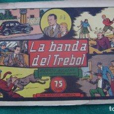 Tebeos: ROBERTO ALCAZAR ORIGINAL EL 32 LA BANDA DEL TREBOL PRIMERA EDICION CJ ROBERTO. Lote 174048437
