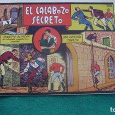 Tebeos: ROBERTO ALCAZAR ORIGINAL EL 29 EL CALABOZO SECRETO PRIMERA EDICION CJ ROBERTO. Lote 174048454