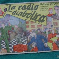 Tebeos: ROBERTO ALCAZAR ORIGINAL EL 5 LA RADIO DIABOLICA CJ ROBERTO. Lote 174048770