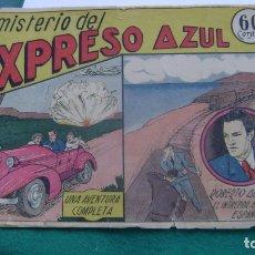 Tebeos: ROBERTO ALCAZAR ORIGINAL EL 3 EL MISTERIO DEL EXPRESO AZUL 60 CTS PRIMERA EDICION CJ ROBERTO. Lote 174048818