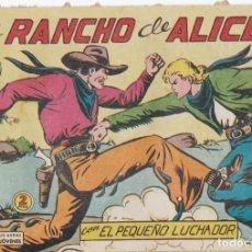 Tebeos: EL RANCHO DE ALICE Nº 115 CON EL PEQUEÑO LUCHADOR EL DE LA FOTO VER FOTO ADICIONAL CONTRAPORTADA. Lote 174077705