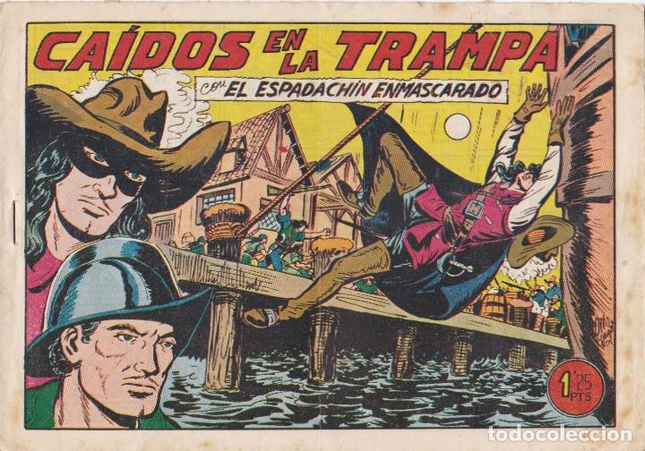 EL ESPADACHIN ENMASCARADO CAIDOS EN LA TRAMPA LA FOTO VER FOTO ADICIONAL CONTRAPORTADA (Tebeos y Comics - Valenciana - Espadachín Enmascarado)