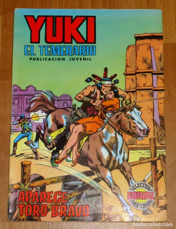 YUKI : EL TEMERARIO. NÚM. 4 : APARECE TORO BRAVO (SELECCIÓN AVENTURERA EDIVAL) (Tebeos y Comics - Valenciana - Selección Aventurera)