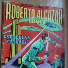 Tebeos: ROBERTO ALCAZAR - ALBUM GIGANTE - ORIGINAL. Lote 175212704