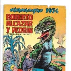 Livros de Banda Desenhada: ROBERTO ALCAZAR Y PEDRIN ALMANAQUE DEL AÑO 1974. ES ORIGINAL DIBUJANTES E. VAÑÓ, J. PALOP. Lote 175818117