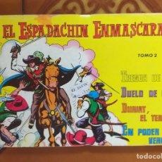 Tebeos: EL ESPADACHIN ENMASCARADO. TOMO 2. 1981.. Lote 175930513