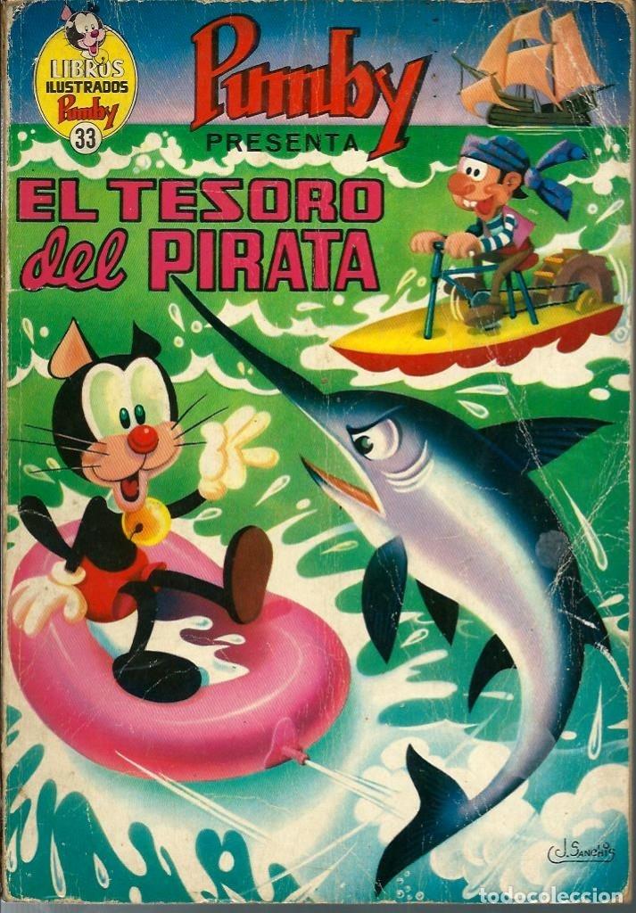 LIBROS ILUSTRADOS PUMBY Nº 33 - EL TESORO DEL PIRATA - ED. VALENCIANA - UNICO EN TODOCOLECCION (Tebeos y Comics - Valenciana - Pumby)