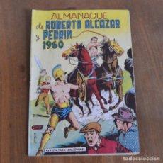 Tebeos: ALMANAQUE DE ROBERTO ALCAZAR Y PEDRIN 1960 * REVISTA PARA LOS JOVENES. Lote 176623585