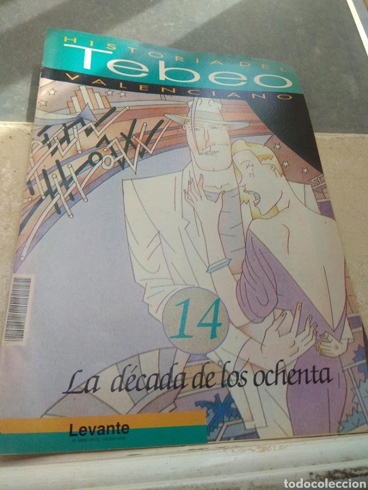 FASCÍCULO HISTORIA DEL TEBEO VALENCIANO - LEVANTE 1992 - N°14 - LA DÉCADA DE LOS 80 - (Tebeos y Comics - Valenciana - Otros)