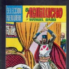 Tebeos: EL AGUILUCHO POR MANUEL GAGO N, 1,3,5,6,7,8,9,10,11,12 Y 29 ED.VALENCIANA 1982. Lote 178026124