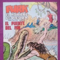 Tebeos: TEBEO PURK EL HOMBRE DE PIEDRA, Nº 95, EL PUENTE DEL FIN, VALENCIANA,. Lote 179085323