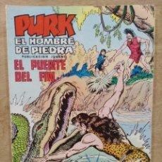 Tebeos: PURK, EL HOMBRE DE PIEDRA - Nº 95, EL PUENTE DEL FIN - ED. VALENCIANA. Lote 179234851