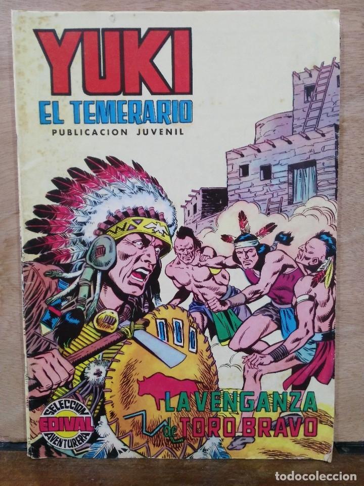 YUKI, EL TEMERARIO - Nº 7, LA VENGANZA DE TORO BRAVO - ED. VALENCIANA (Tebeos y Comics - Valenciana - Selección Aventurera)