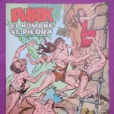 Tebeos: TEBEO PURK EL HOMBRE DE PIEDRA, Nº 113, EL RESCATE DE TIBA, VALENCIANA,. Lote 179249443