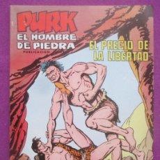 Tebeos: TEBEO PURK EL HOMBRE DE PIEDRA, Nº 109, EL PRECIO DE LA LIBERTAD, VALENCIANA,. Lote 179249780