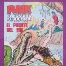 Tebeos: TEBEO PURK EL HOMBRE DE PIEDRA, Nº 95, EL PUENTE DEL FIN, VALENCIANA,. Lote 179250156