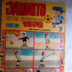 Tebeos: JAIMITO-SEMANAL- Nº 1451 -EXTRA MUNDIAL-1978-PALOP-KARPA-SANCHIS-AMBRÓS-DIFÍCIL-REGULAR-LEAN--2168. Lote 179336278