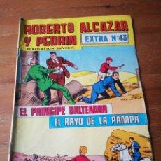 Tebeos: ROBERTO ALCÁZAR Y PEDRIN. EXTRA NÚMERO 43.. Lote 181315345