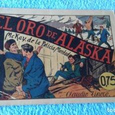 Tebeos: EL ORO DE ALASKA DE ALAN MCKAY ,DE LA POLICIA MONTADA- ORIGINAL POR CLAUDIO TINOCO. Lote 181560547