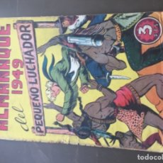 Tebeos: ALMANAQUE DEL PEQUEÑO LUCHADOR 1949 ORIGINAL. Lote 181864873