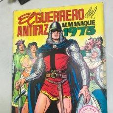 Tebeos: EL GUERRERO DEL ANTIFAZ ALMANAQUE 1973 CON POSTER. Lote 182106415
