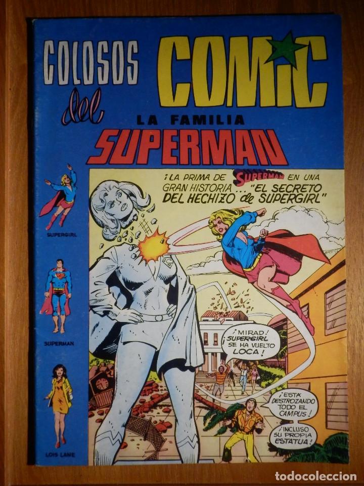 COLOSOS DEL COMIC - LA FAMILIA SUPERMAN - EL SECRETO DEL HECHIZO DE SUPERGIRL - Nº 4 - (Tebeos y Comics - Valenciana - Colosos del Comic)