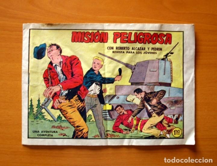 ROBERTO ALCÁZAR Y PEDRÍN - Nº 468, MISIÓN PELIGROSA - ORIGINAL EDITORIAL VALENCIANA (Tebeos y Comics - Valenciana - Roberto Alcázar y Pedrín)
