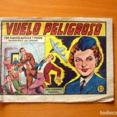 Tebeos: ROBERTO ALCÁZAR Y PEDRÍN - Nº 416, VUELO PELIGROSO - ORIGINAL EDITORIAL VALENCIANA. Lote 182997447