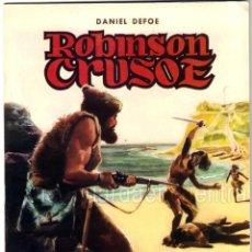 Tebeos: ROBINSON CRUSOE CLÁSICOS ILUSTRADOS Nº 3 EDITORIAL VALENCIANA-1984-DANIEL DEFOE 1984 NUEVO. Lote 183493630