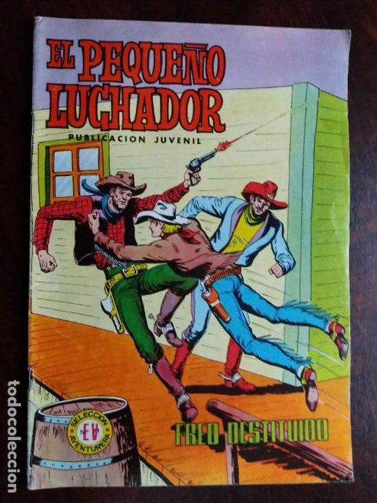 EL PEQUEÑO LUCHADOR. Nº 64. FRED DESTITUIDO. EDITORIAL VALENCIANA. 1978. (Tebeos y Comics - Valenciana - Pequeño Luchador)