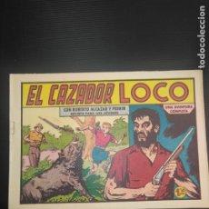 Tebeos: ROBERTO ALCAZAR Y PEDRÍN ORIGINAL N 415 EL CAZADOR LOCO. Lote 186057357